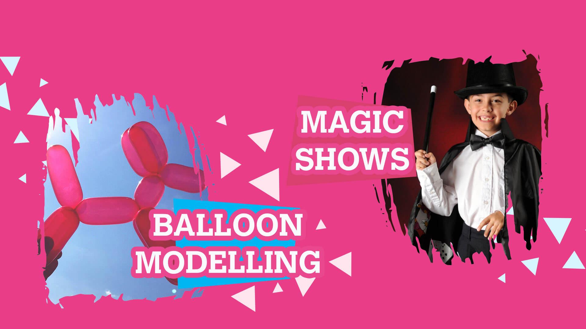Magic Shows & Balloons